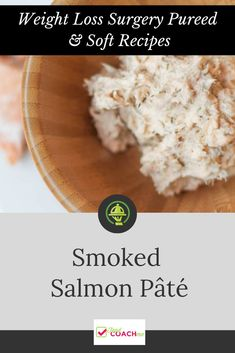 Smoked Salmon Pate - Bariatric Pureed Diet - The Best Bariatric Soft Recipes Bariatric Eating, Bariatric Recipes, Bariatric Surgery, Pureed Food Recipes, Diet Recipes, Recipies, Gastric Sleeve Soft Foods Recipes, Smoked Salmon Pate, Soft Diet