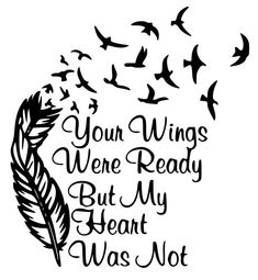 Your wings were ready but my heart was not - SVG cut file Vinyl Crafts, Vinyl Projects, Kirigami, Stencils, Silhouette Files, Silhouette Design, Silhouette Cameo Projects, Cricut Vinyl, Cricut Air