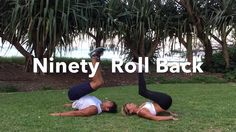 Check out Ninety Roll Back, Log on http://www.peakphysiquehotyoga.com.au/ for more!