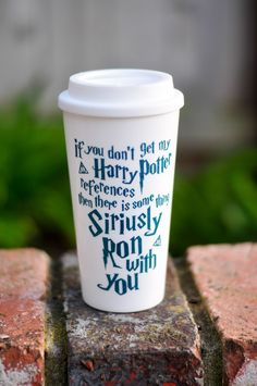 If you don't get my Harry Potter References - Coffee Travel Mug Harry Potter Free, Harry Potter Mugs, Harry Potter Things, Diy Tumblers, Custom Tumblers, Harry Potter References, Funny Cups, Tumbler Designs, Personalized Cups