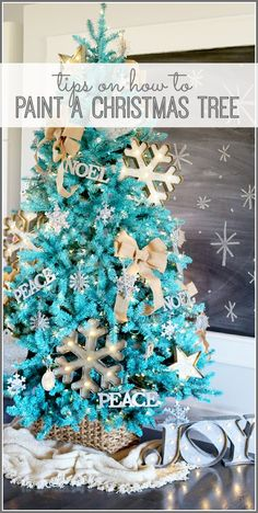 tips on how to paint a Christmas tree - - LOVE this turquoise tree!! - - genius diy idea - - Sugar Bee Crafts