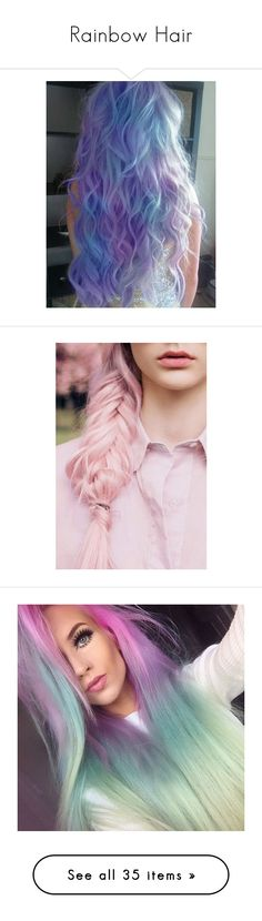 """""""Rainbow Hair"""" by bklana ❤ liked on Polyvore featuring beauty products, haircare, hair color, hair, hairstyles, pictures, cabelos, people, backgrounds and filler"""