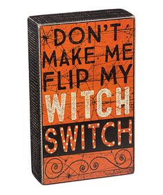 Loving this 'Witch Switch' Box Sign on #zulily! #zulilyfinds