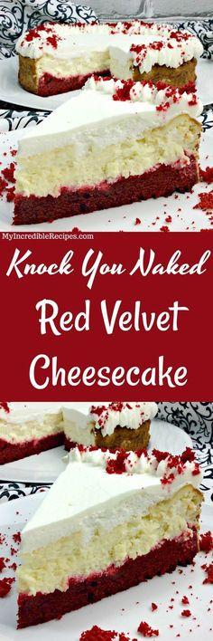 You Naked Red Velvet Cheesecake Knock You Naked Red Velvet Cheesecake!Knock You Naked Red Velvet Cheesecake! Receita Red Velvet, Bolo Red Velvet, Velvet Cake, Velvet Cream, Velvet Cupcakes, Blue Velvet, Yummy Treats, Sweet Treats, Yummy Food