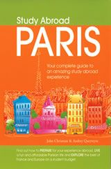 Study Abroad Paris: Your Complete Guide to an Amazing Study Abroad Experience