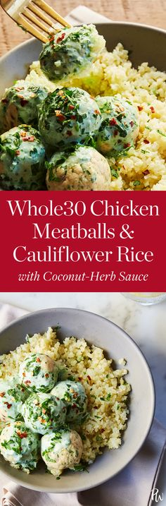 Whole30 Chicken Meatballs and Cauliflower Rice with Coconut-Herb Sauce #purewow #recipe #whole30 #healthydinners #chickenmeatballs