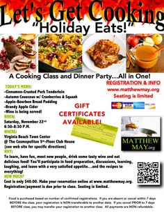 """November cooking class """"Holiday Eats"""" is almost sold out!  Don't wait to register. Seating is limited.  www.matthewmay.org"""