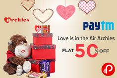 Paytm is blowing the love air for all. They are offering flat 50% off on archies entire range. Promo Code VALARCHIES35  http://www.paisebachaoindia.com/love-is-in-the-air-archies-flat-50-off-paytm/