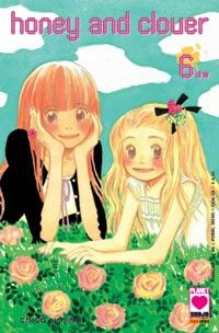 Honey and Clover, Vol. 6 by Chica Umino Manga Anime, Anime Art, Comic Party, Honey And Clover, Tokyo, Viz Media, Manga Collection, Animation, Shoujo