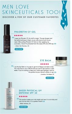 Men love SkinCeuticals products too! Which ones do they love most and why.