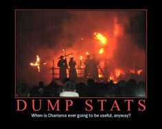 Charisma: Secretly the most useful stat there is.