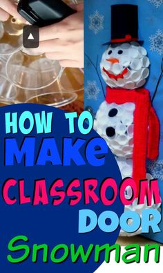 Updated with How to Make it TUTORIAL. Classroom door decorations for the holidays. Styrofoam cup snowman. #StyrofoamSnowman #KidsCreativeChaos