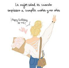 La mejor edad es cuando empiezas a cumplir sueños y no años. Frases de inspiración para hacer lo que amas. Ana Marín