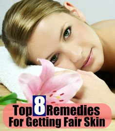 Top 8 Home Remedies For Getting Fairer Skin