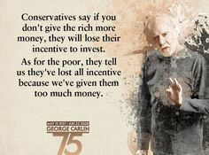 George Carlin - conservatives.