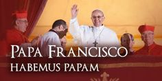 El nuevo Papa... Gracias, Dios, por traernos a Francisco, tu siervo, a las vidas de todo el mundo :)