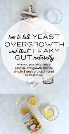 how to kill yeast overgrowth and treat leaky gut naturally // candida yeast overgrowth, small intestinal bacterial overgrowth, leaky gut // natural ways to use diet and supplements to treat leaky gut without medication or antibiotics // functional medicine approach to healing leaky gut // gut health, reestablish microbiome and fight SIBO