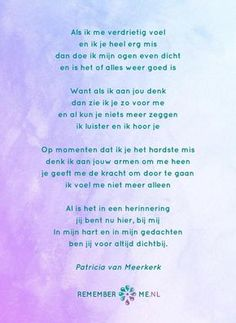 Birthday Wishes In Heaven, Birthday Poems, Missing You Quotes For Him, Missing Someone, Missing Link, Miss You Daddy, Mom Poems, Dutch Words, Dutch Quotes