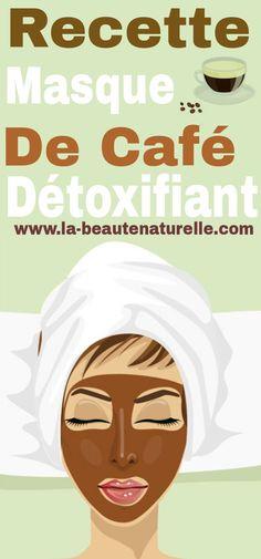 Recette masque de café détoxifiant #masque #café #détoxifiant