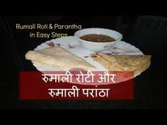 Roomali Roti and Roomali Parantha  How to make Roomali Roti and Parantha...
