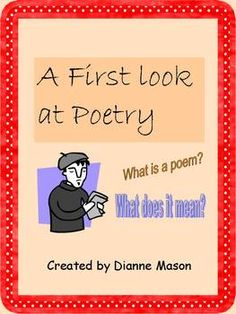 Middle, high school, college. Used before beginning a unit on poetry, the activities in this free product can help students define what poetry is. They will construct their own definition of poetry and compare it with definitions by famous poets. Students will refine their thinking about the accessibility of poetry and its value to their lives. A list of suggested poems about poetry to use in classroom discussion is included along with a glossary of terms. $1.00
