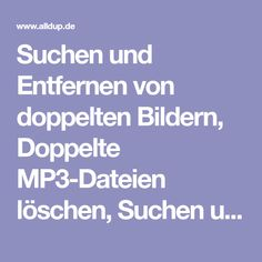 Doppelte Mp3 Finden Und Löschen Deutsch