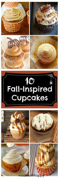 10 Fall-Inspired Cupcakes - Made with HAPPY Fall Inspired Cupcake. - - 10 Fall-Inspired Cupcakes - Made with HAPPY Fall Inspired Cupcakes Thanksgiving Cupcakes, Holiday Cupcakes, Pumpkin Cupcakes, Autumn Cupcakes, Fall Wedding Cupcakes, Wedding Cakes, Thanksgiving Prayer, Party Cupcakes, Thanksgiving Appetizers