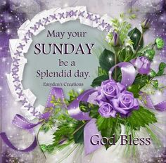 Thinking of you Sunday Greetings, Have A Blessed Sunday, Purple Day, Happy Sunday Quotes, Flowers Gif, Live Your Truth, Rose Frame, Vintage Frames, Quotes About God