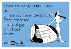 hhahahahah looks like I need to move down south Lifted Trucks, Big Trucks, Thats The Way, That Way, Girl Quotes, Funny Quotes, Georgie, Everything Country, Lol
