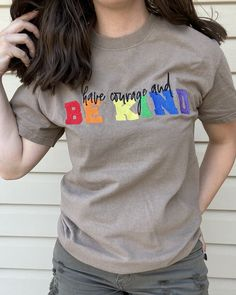 Have Courage And Be Kind | Embroidered Apparel T-Shirt - 4XL / Dark Heather