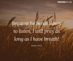 """""""Because he bends down to listen, I will pray as long as I have breath! Psalm 116, Psalms, Uplifting Thoughts, Bible Love, Christian Girls, Bible Scriptures, Pray, Reflection, Spirituality"""
