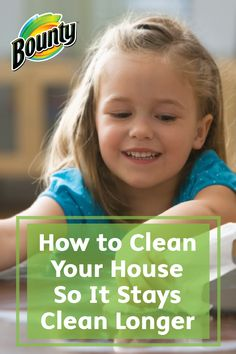 The idea of cleaning the entire house can be daunting. With these 8 tips on How to Clean Your House So It Stays Cleaner Longer, simply make small steps to tidy and straighten with Bounty Paper Towels—it's as easy as that!