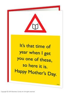 brainboxcandy.com - Time Of Year Mother's Day Card, £2.50 (http://www.brainboxcandy.com/time-of-year-mothers-day-card/)