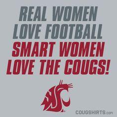 Real women love football, smart women love the Cougs! #WSU #GoCougs #Wazzu $19.99