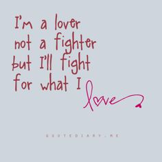 I'm a lover...