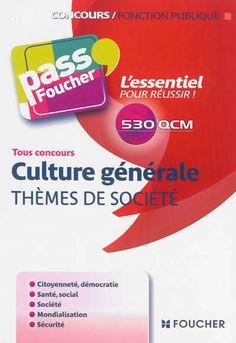6efa9e07729 Plus de 900 QCM de culture générale sur des thèmes de société pour préparer  les concours de la fonction publique ...