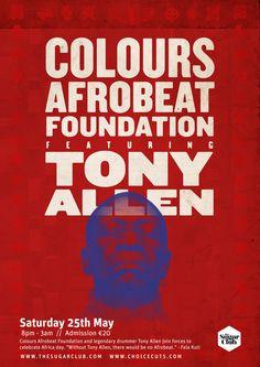 Tony Allen & Colours Afrobeat Foundation  (Dublin City Soul Festival) on Saturday 15 May 2013 at The Sugar Club via Choice Cuts