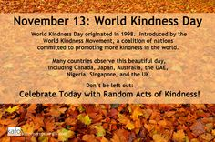 Today is: World Kindness Day! The World Kindness Movement met for a series of conferences over the course of 2 years in Japan, which led to World Kindness Day being introduced in 1998. Get in on the action: Kindness comes in both grand and small gestures - it all counts! And it is good for you, to boot (more on that soon)! How do you plan to celebrate? #katoenterprisesllc #inspiration #kindness #noexcuses