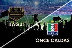 APUESTAS ABIERTAS  LIGA COLOMBIANA DOMINGO 27 DE OCTUBRE Itagui Vs Once Caldas  www.hispanofutbol.com