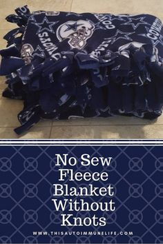 No Sew Fleece Blanket Without Knots 2019 No Sew Fleece Blanket Without Knots from www.thisautoimmun The post No Sew Fleece Blanket Without Knots 2019 appeared first on Blanket Diy. Fleece Tie Blankets, No Sew Fleece Blanket, No Sew Blankets, Easy Baby Blanket, Flannel Blanket, Weighted Blanket, Fleece Hats, Baby Blankets, Throw Blankets