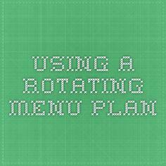 Using a Rotating Menu Plan