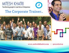 Corporate trainer is an instructor, who works in a business environment and imparts the skills, ideas and ethics to groups of employees. Now-a-days corporate trainer plays an important role in corporate sector. Better corporate training can transform your life. For good corporate training, you need best corporate trainer, who can guide you in a perfect way, then take help of Mitesh Khatri – Corporate Trainer, Motivational Speaker & Leadership Trainer.
