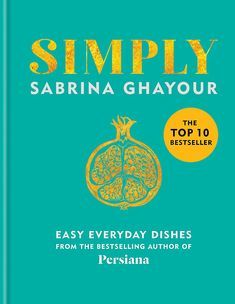 With sections ranging from Effortless Eating to Traditions With a Twist, Simply provides over 100 bold and exciting recipes that can be enjoyed every day of the week Great British Menu, Waitrose Food, Everyday Dishes, Yotam Ottolenghi, Cookery Books, New Cookbooks, Bbc Good Food Recipes, Middle Eastern Recipes, Bestselling Author
