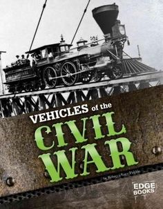 Vehicles of the Civil War (Edge Books)