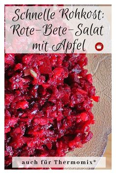 Rote-Bete-Salat mit Apfel: Rohkost Beetroot salad with apple raw food Apple Recipes, Raw Food Recipes, Easy Dinner Recipes, Italian Recipes, Appetizer Recipes, Crockpot Recipes, Snack Recipes, Avocado Recipes, Salad Recipes