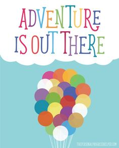 "FREE 16x20 ""Adventure is Out There"" Printable Poster for Young Women in Excellence"