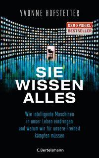 Yvonne Hofstetter: Sie wissen alles Autorin hat den Heuss-Preis erhalten 2018