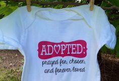Adoption Onesie  Adopted prayed for chosen and by theprintedpoppy, $15.00
