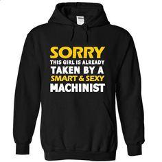 Taken By A MACHINIST - #sorority tshirt #tshirt bemalen. ORDER HERE => https://www.sunfrog.com/No-Category/Taken-By-A-MACHINIST-8685-Black-18998355-Hoodie.html?68278