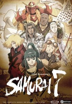Samurai 7 is a fun steampunk retelling of Kurasawa's classic Seven Samurai